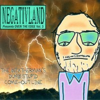 Purchase Negativland - Over The Edge Vol. 3: The Weatherman's Dumb Stupid Come-Out Line CD1