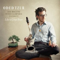 Purchase Oded Tzur - Like A Great River