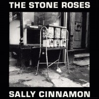Purchase The Stone Roses - Sally Cinnamon (EP)