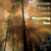 Purchase Thomas Prime - Mourning Sun (Feat. Avens) (CDS)