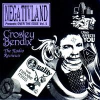 Purchase Negativland - Over The Edge Vol. 5: Crosley Bendix - The Radio Reviews