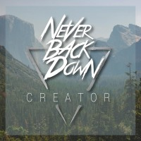 Purchase Never Back Down - Creator (EP)