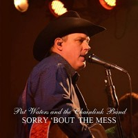 Purchase Pat Waters - Sorry Bout The Mess