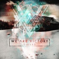 Purchase We Are Victory - Sirens