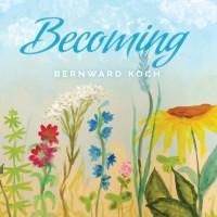Purchase Bernward Koch - Becoming