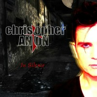Purchase Christopher Anton - In Silence (EP)
