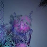 Purchase Hailing Andromeda - Hailing Andromeda