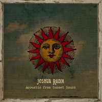 Purchase Joshua Radin - Acoustic From Sunset Sound