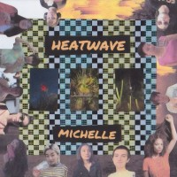 Purchase Michelle - Heatwave