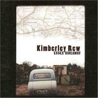 Purchase Kimberley Rew - Essex Hideaway