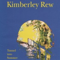 Purchase Kimberley Rew - Tunnel Into Summer