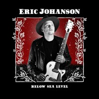 Purchase Eric Johanson - Below Sea Level
