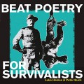 Buy Luke Haines & Peter Buck - Beat Poetry For Survivalists Mp3 Download