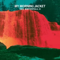 Purchase My Morning Jacket - The Waterfall II