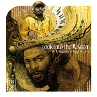 Purchase Tall Black Guy Productions - Look Into The Wisdom (A Tribute To Roy Ayers)