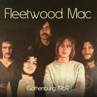 Purchase Fleetwood Mac - Live In Gothenburg 1969