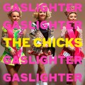 Buy The Chicks - Gaslighter Mp3 Download