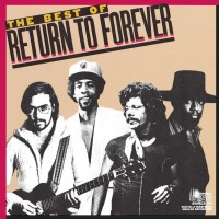 Purchase Return to Forever - The Best Of Return To Forever