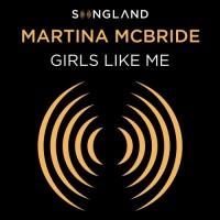 Purchase Martina McBride - Girls Like Me (CDS)