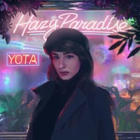 Purchase Yota - Hazy Paradise