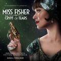 Buy Greg J Walker - Miss Fisher & The Crypt Of Tears (Original Motion Picture Soundtrack) Mp3 Download