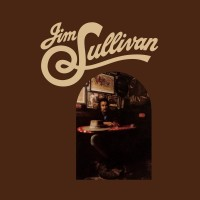 Purchase Jim Sullivan - Jim Sullivan (Reissued 2011)