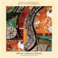 Buy Jon Hassell - Seeing Through Sound (Pentimento Volume Two) Mp3 Download