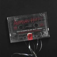 Purchase American Hi-Fi - Anywhere Else But Here