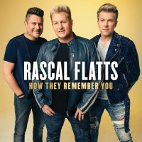 Purchase Rascal Flatts - How They Remember You