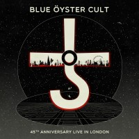 Purchase Blue Oyster Cult - 45Th Anniversary - Live In London