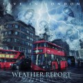 Buy Weather Report - Live In London Mp3 Download