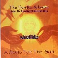 Purchase The Sun Ra Arkestra - A Song For The Sun