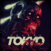 Purchase Tokyo Rose - Felony (CDS)