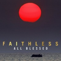 Purchase Faithless - All Blessed
