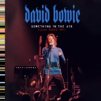 Purchase David Bowie - Something In The Air (Live Paris 99)
