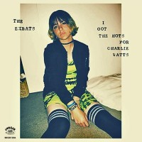 Purchase The Exbats - I Got The Hots For Charlie Watts
