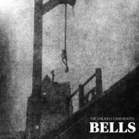 Purchase The Unlikely Candidates - Bells (CDS)