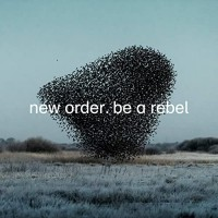 Purchase New Order - Be A Rebel (CDS)
