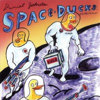 Purchase Daniel Johnston - Space Ducks