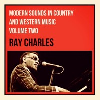 Purchase Ray Charles - Modern Sounds In Country And Western Music Volume Two