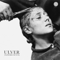 Purchase Ulver - Flowers Of Evil