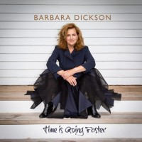Purchase Barbara Dickson - Time Is Going Faster