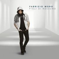 Purchase Fabrizio Moro - Figli Di Nessuno