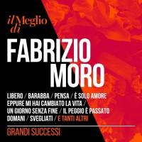 Purchase Fabrizio Moro - Il Meglio Di Fabrizio Moro - Grandi Successi CD1