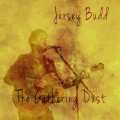 Buy Jersey Budd - The Gathering Dust Mp3 Download