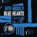 Buy Bob Mould - Blue Hearts Mp3 Download