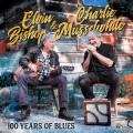 Buy Elvin Bishop & Charlie Musselwhite - 100 Years Of Blues Mp3 Download