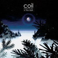 Purchase Coil - Musick To Play In The Dark