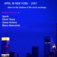 Purchase Bobby Previte - April In New York 2007 CD2