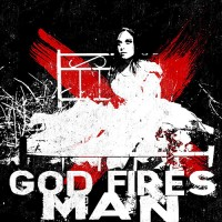 Purchase God Fires Man - Life Like